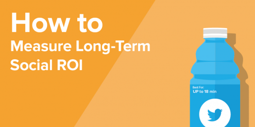 How to Measure Long-Term Social Media ROI