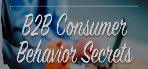 The Consumer Secrets that Drive B2B Marketing