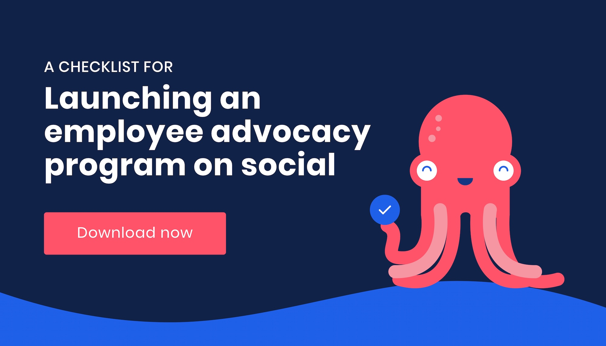 Employee Advocacy Checklist - Oktopost