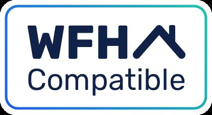 WFH Compatible